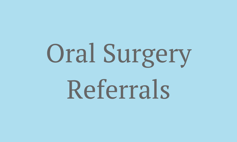 Oral Surgery Referrals