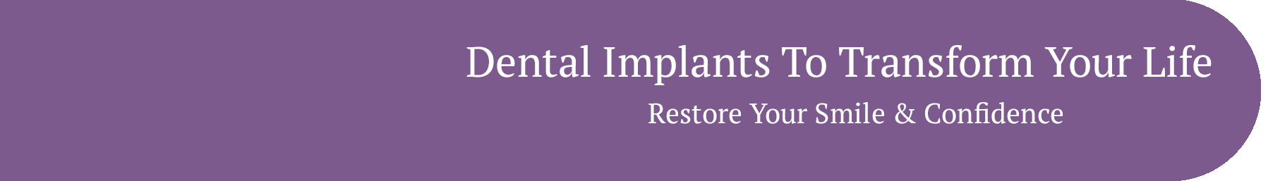 dental implants to transform your life