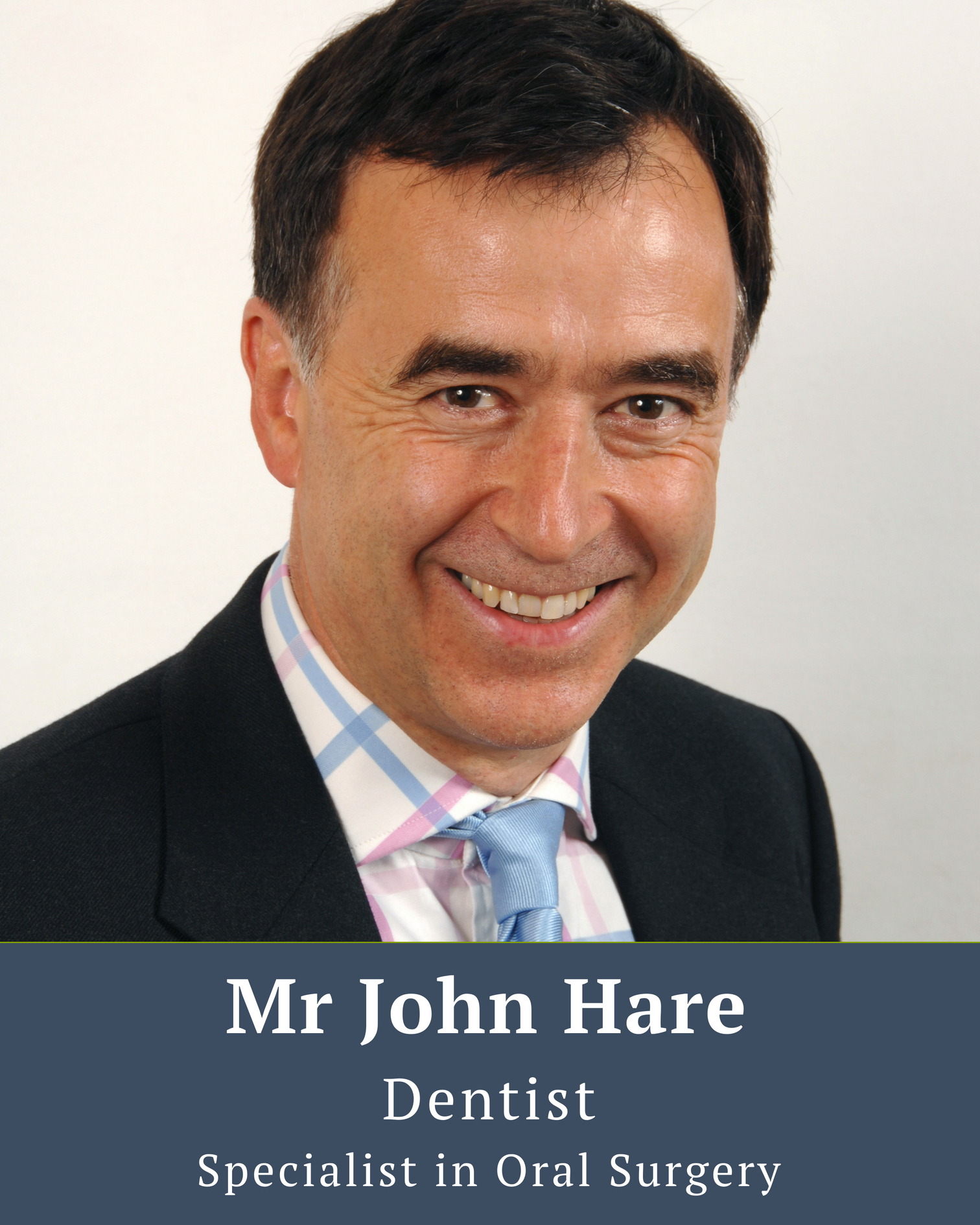 Mr John Hare Dentist specialist in oral surgery