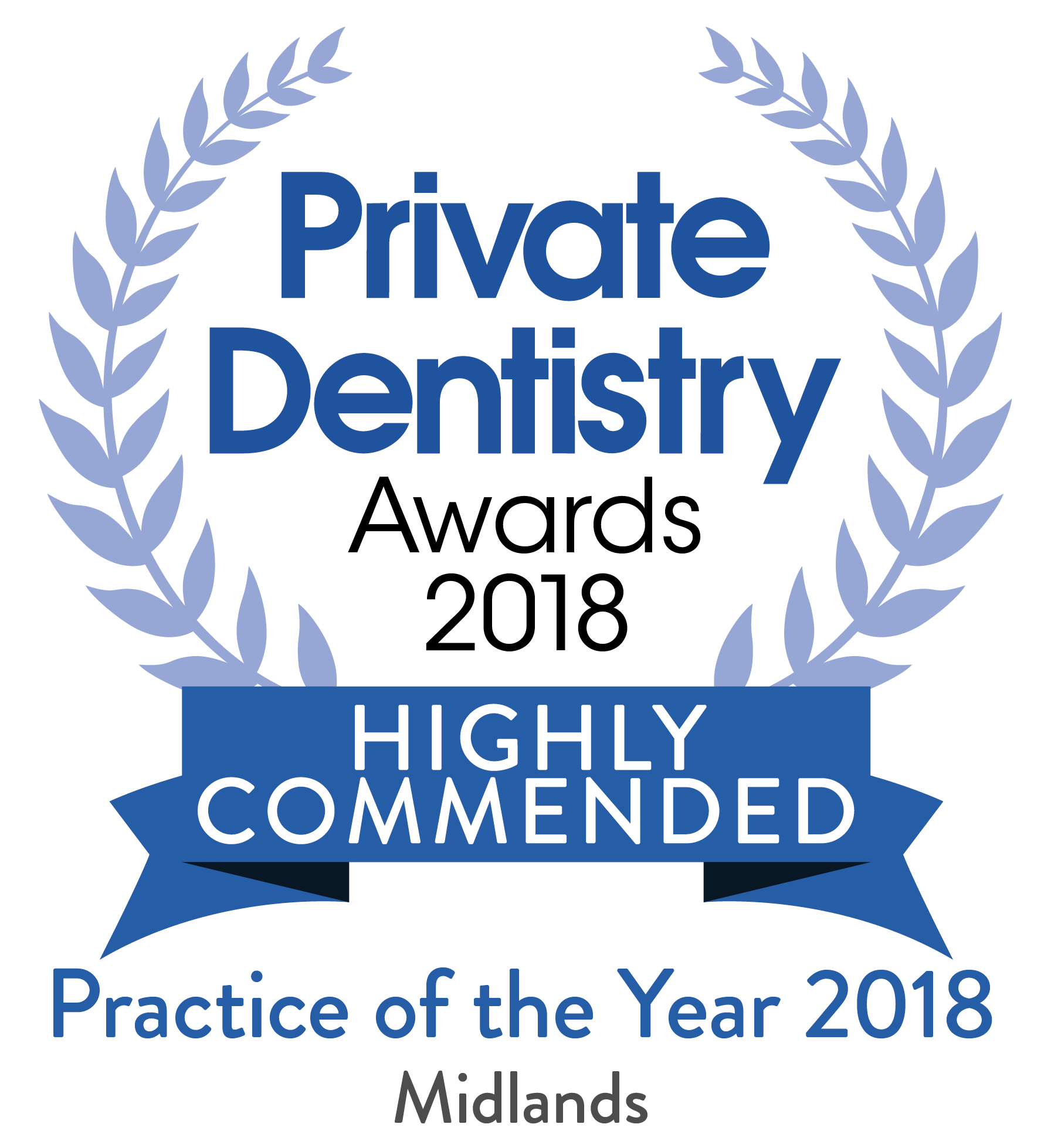 Private Dentistry Awards 2018 Highly Commended Pratice of the year 2018